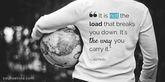 """Photo: back of a football player carrying a ball. Text: """"It is not the load that breaks you down. It's the way you carry it."""" -Lou Holtz"""