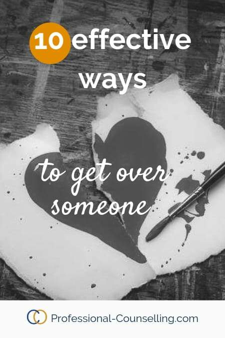 Banner with photo of a broken heart. 10 effective ways to get over someone.www.professional-counselling.com