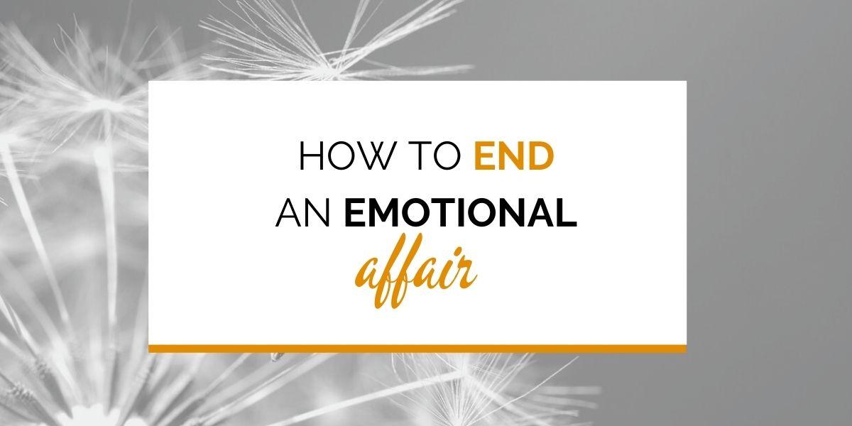 Affair emotional wife having 13 Signs