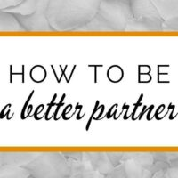 How to be a better spouse or partner