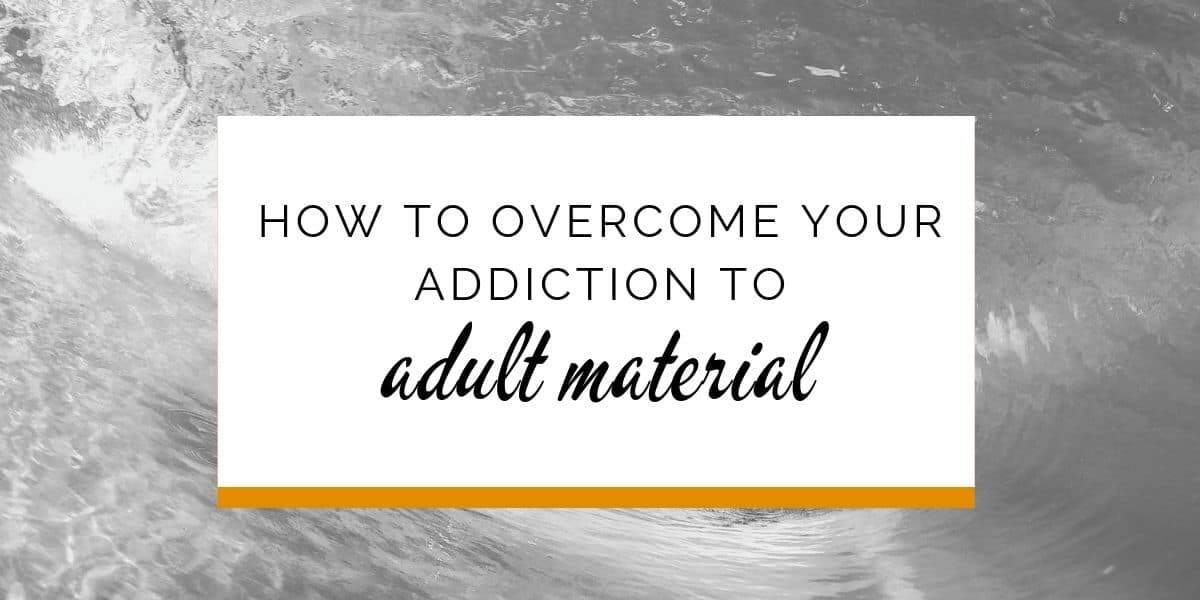 Banner: How to overcome your addiction to adult material