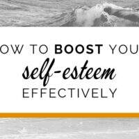 How to boost your self-esteem effectively