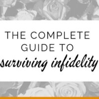The complete guide to surviving infidelity