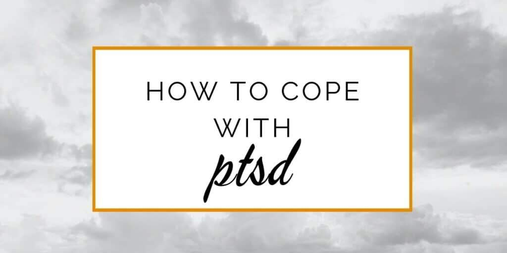 Banner: How to cope with PTSD