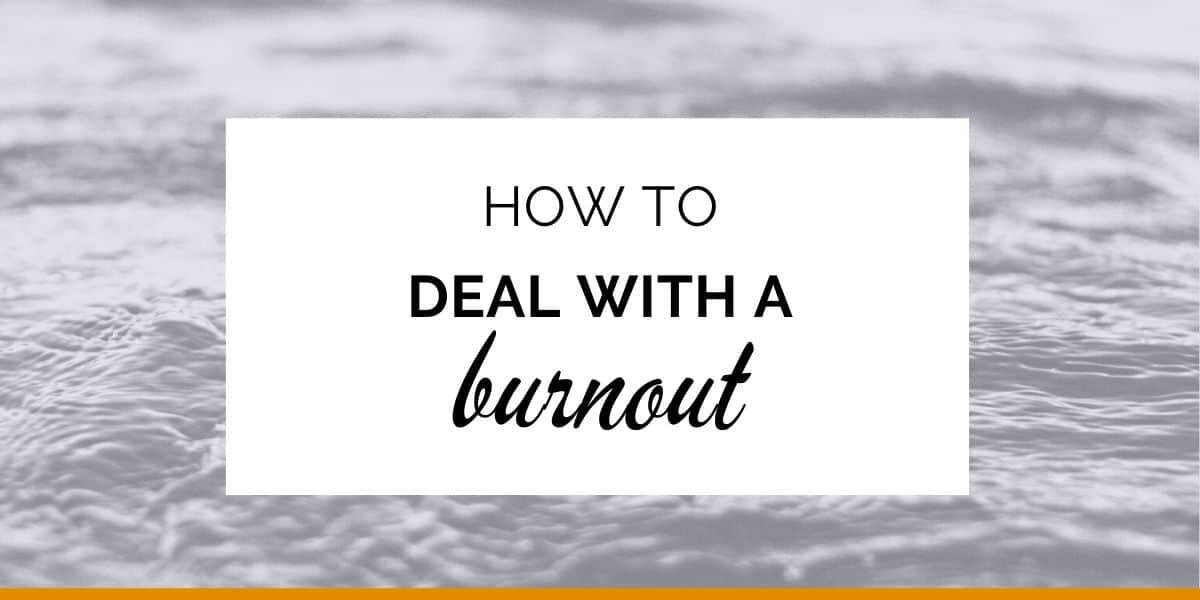 Banner: How to deal with a burnout