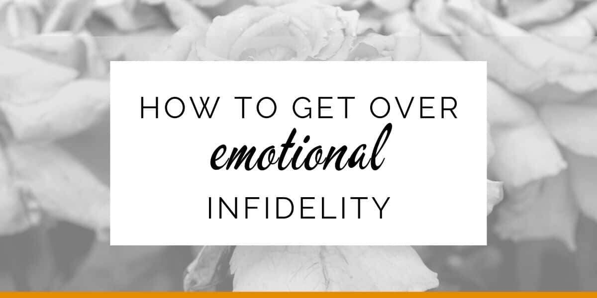 Banner: How to get over emotional infidelity