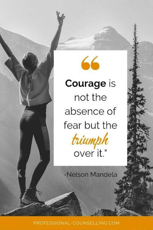 Photo: Woman with arms in the air on top of a mountain. Text: Picture 'Courage is not the absence of fear, but the triumph over it.' - Nelson Mandela
