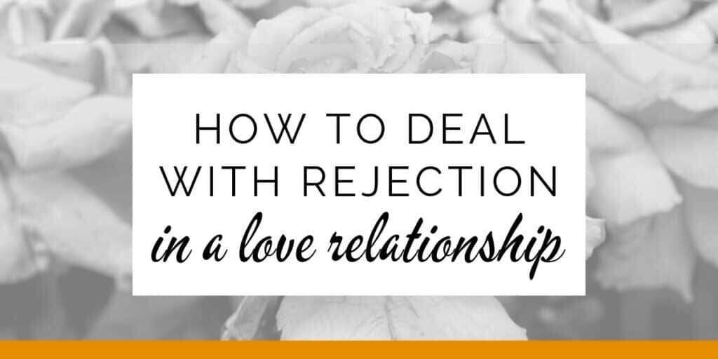 Banner: How to deal with rejection in a love relationship