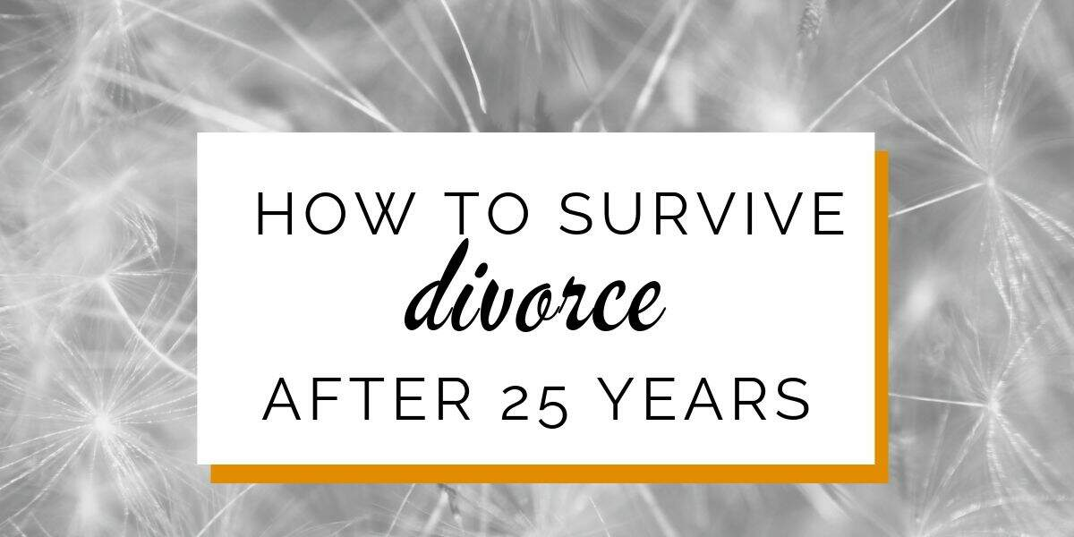 Banner: How to survive divorce after 25 years