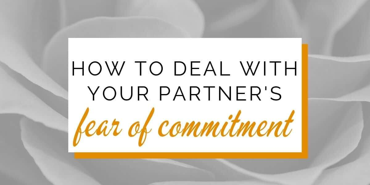 Banner: What to do with your partner's fear of commitment