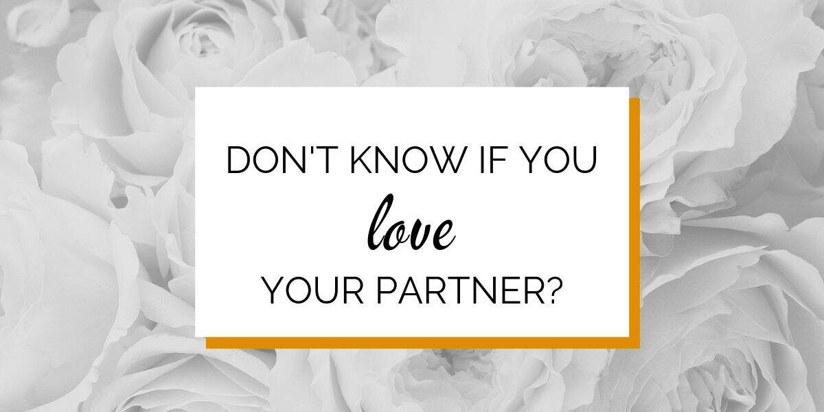 Banner: Don't know if you love your partner?