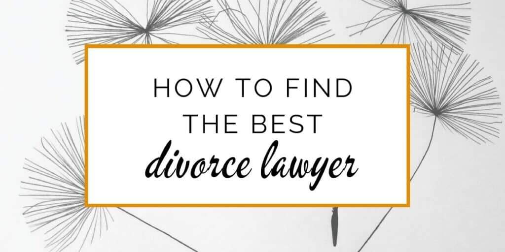 Banner: How to find the best divorce lawyer