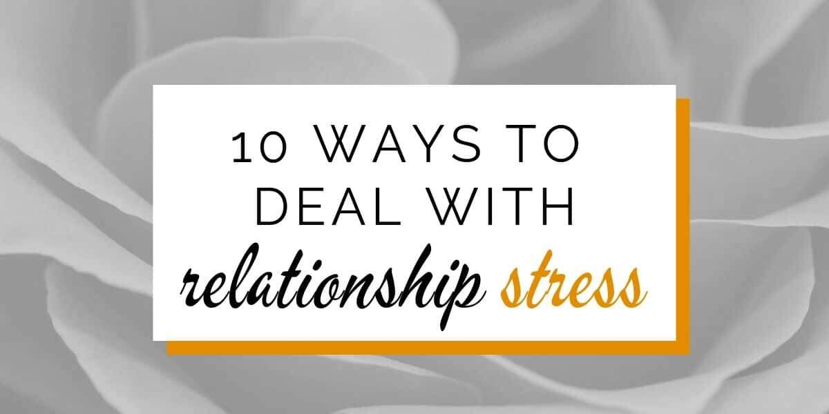 Banner: 10 ways to deal with relationship stress
