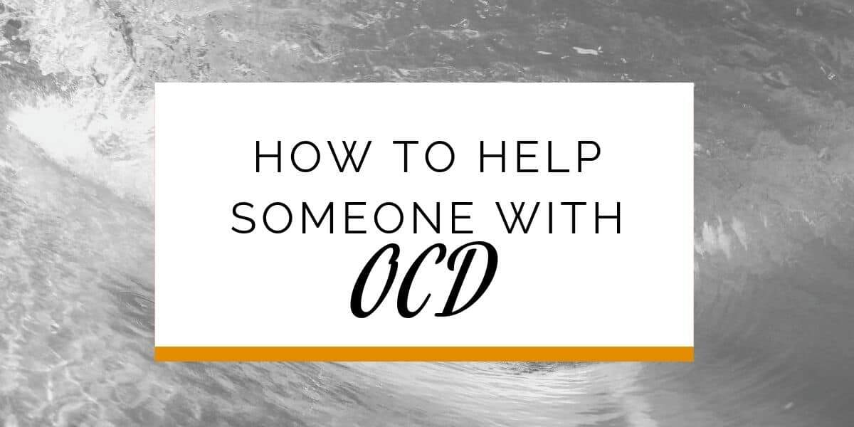 Banner: How to help someone with OCD
