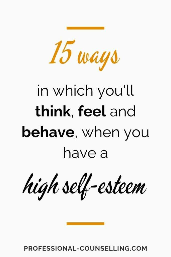 Banner: 15 ways in which you'll think, feel and behave when you have a high self-esteem.