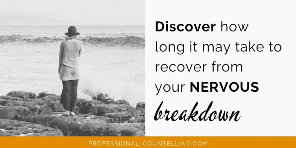Photo: woman looking out over sea. Text: Discover how long it may take to recover from your nervous breakdown