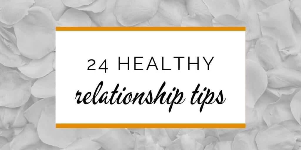 Banner: 24 healthy relationship tips