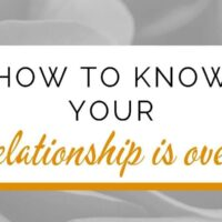 How to know your relationship is over