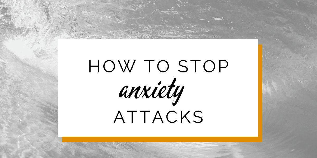 Banner: How to stop anxiety attacks