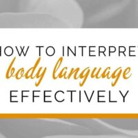 How to interpret body language effectively