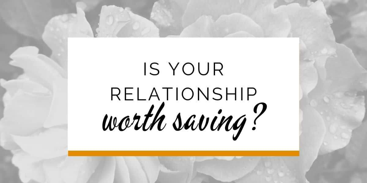 Banner: Is my relationship worth saving?