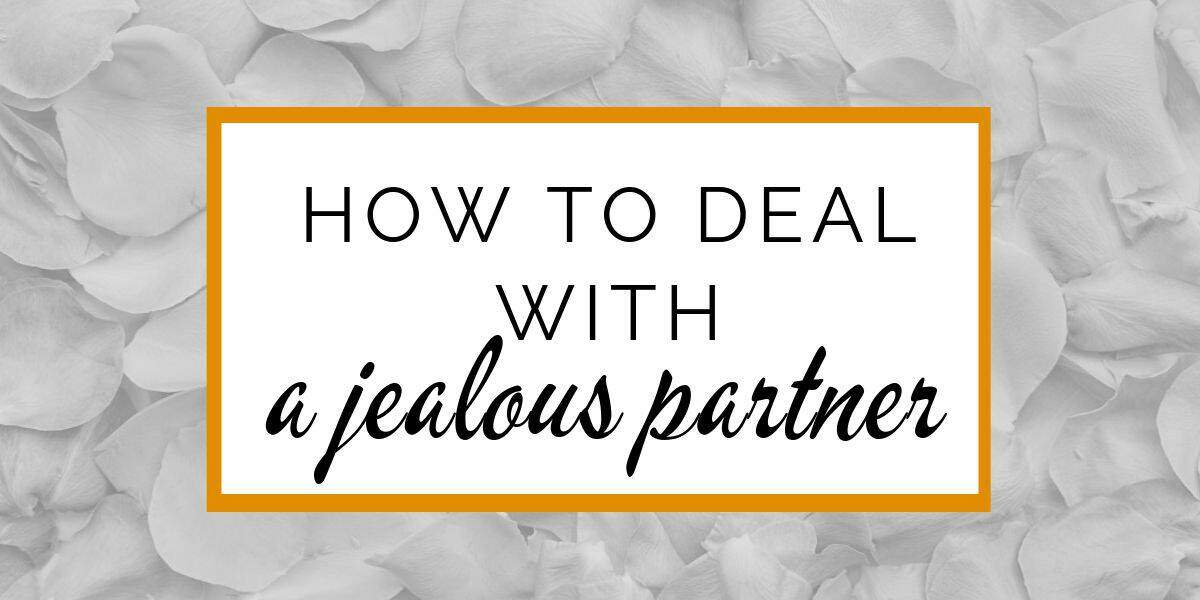 Banner: How to deal with a jealous partner