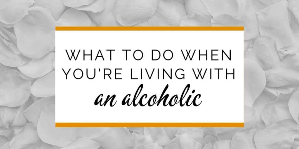 Married to or living with an alcoholic? Tips for spouses of