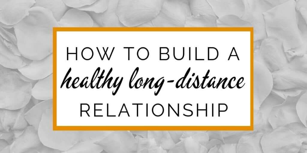 Banner: How to build a healthy long-distance relationship