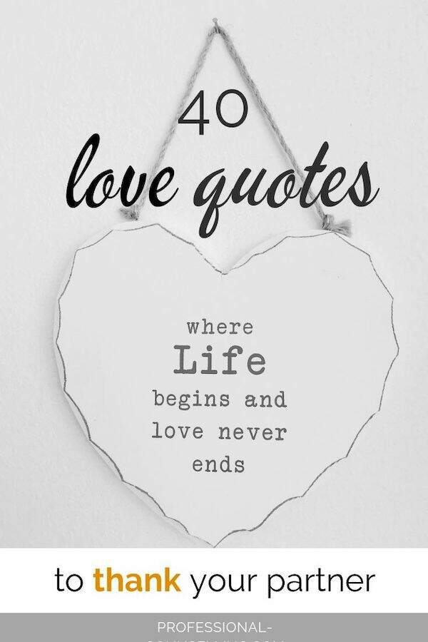 "Image with wall-hanger - heart with the words: ""Where life begins and love never ends."" Text: 40 love quotes to thank your partner."