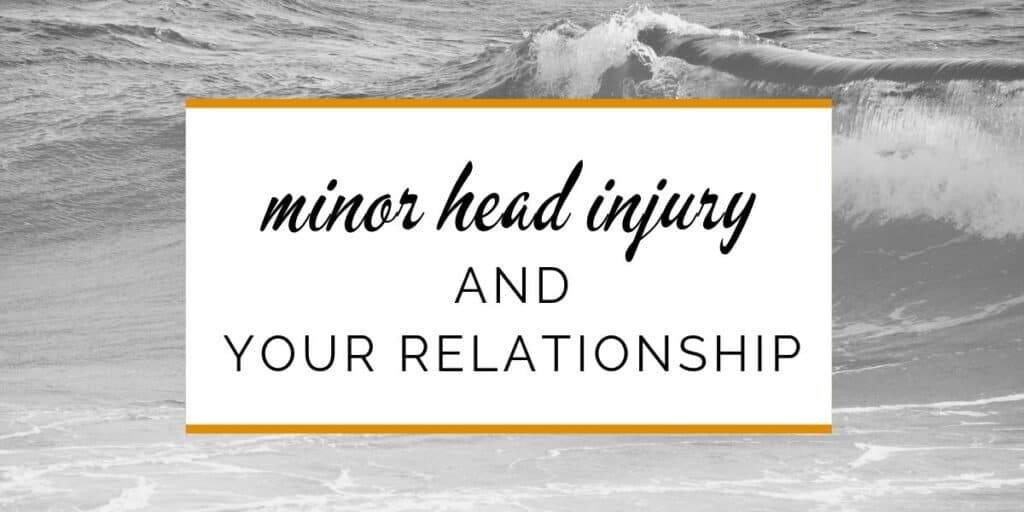 Banner: Minor head injury and your relationship