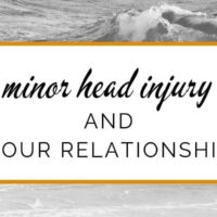 Minor head injury and your relationship