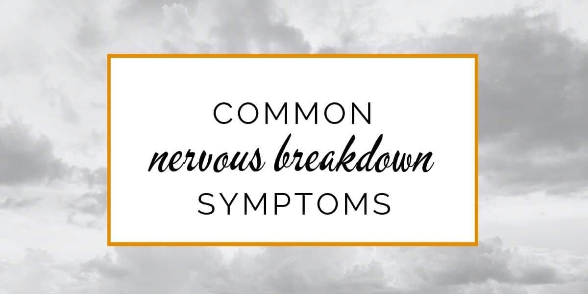 Banner: Common nervous breakdown symptoms