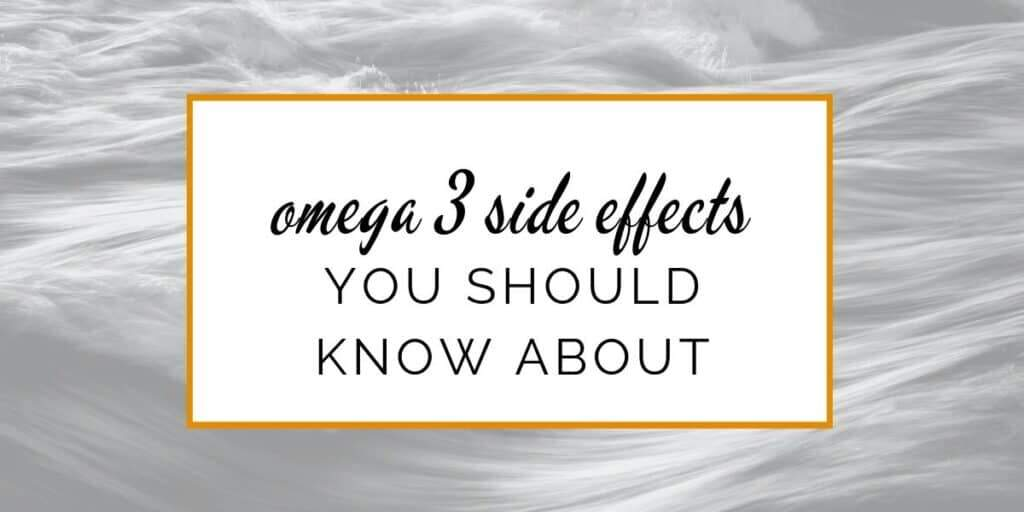 Omega-3 side effects  The problem with fish oil