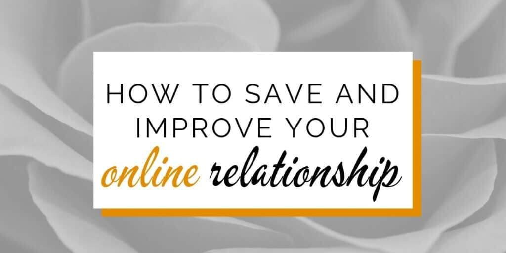 Banner: How to save and improve your online relationship