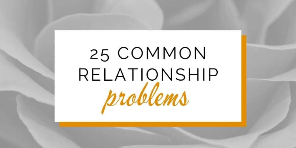 25 Common relationship problems, linked to articles with