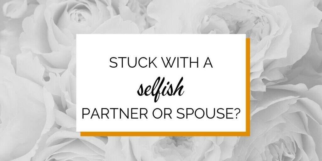 Banner: Stuck with a selfish boyfriend?