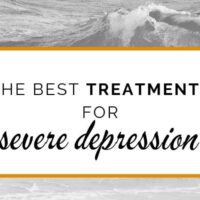 The best treatments for severe depression
