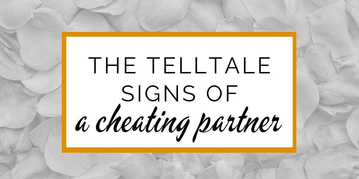 Banner: The telltale signs of a cheating partner