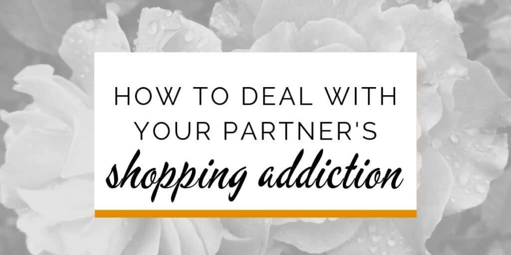 Banner: How to deal with your partner's shopping addiction