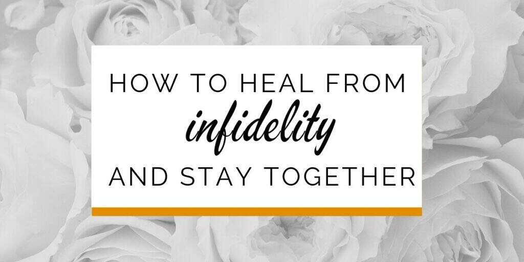 Banner: How to heal from infidelity and stay together