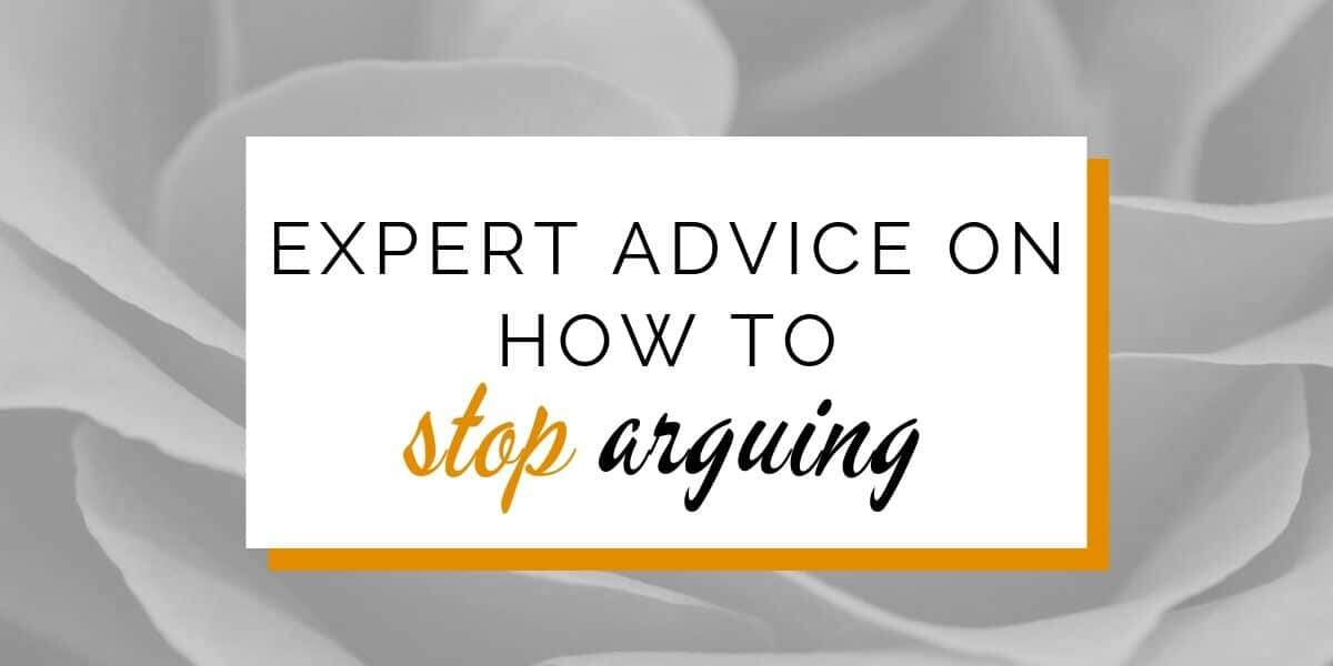 Banner: Expert advice on how to stop arguing