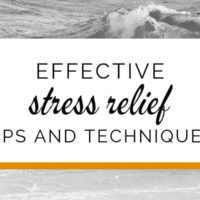 Effective stress relief tips and techniques