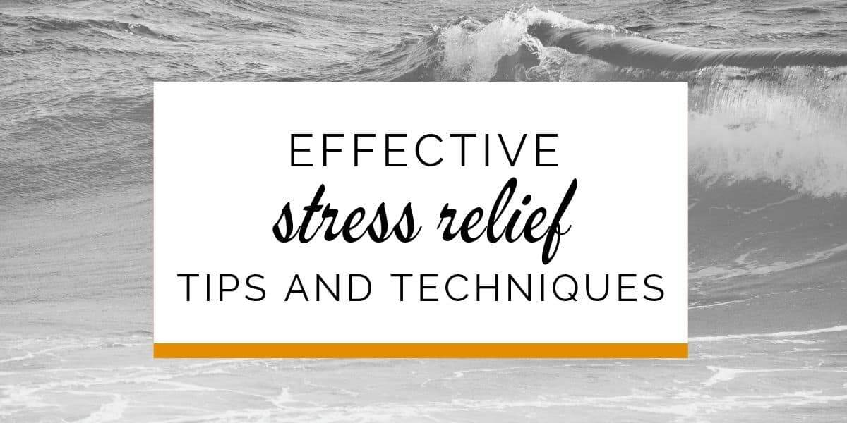 Banner: Effective stress relief tips and techniques