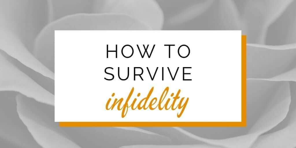 How to survive infidelity  Common reactions, the why's and