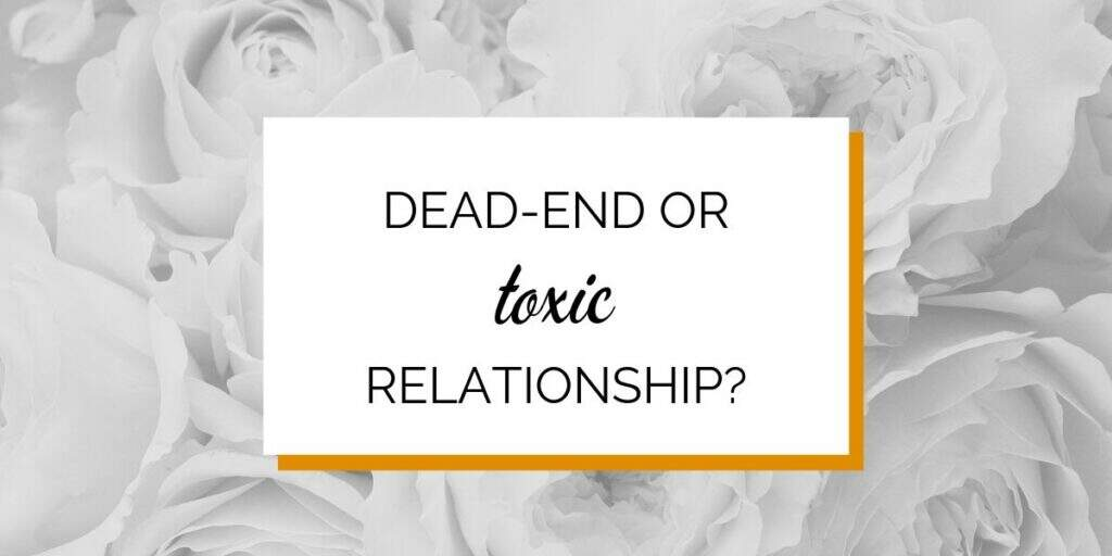 Banner: Dead-end or toxic relationship