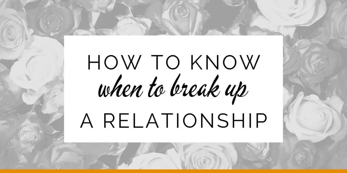 Banner: How to know when to break up a relationship