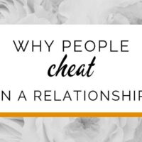 Why do people really cheat in a relationship?