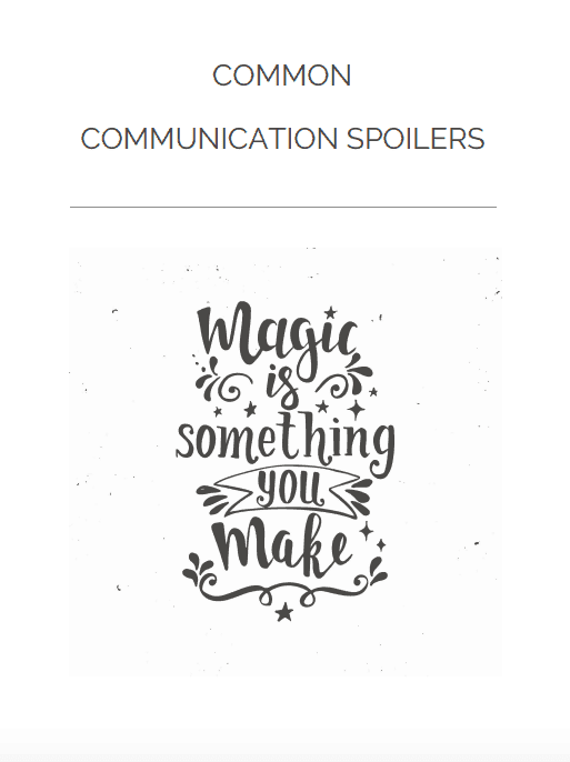 Front cover worksheet: Communication spoilers. Magic is something you make.