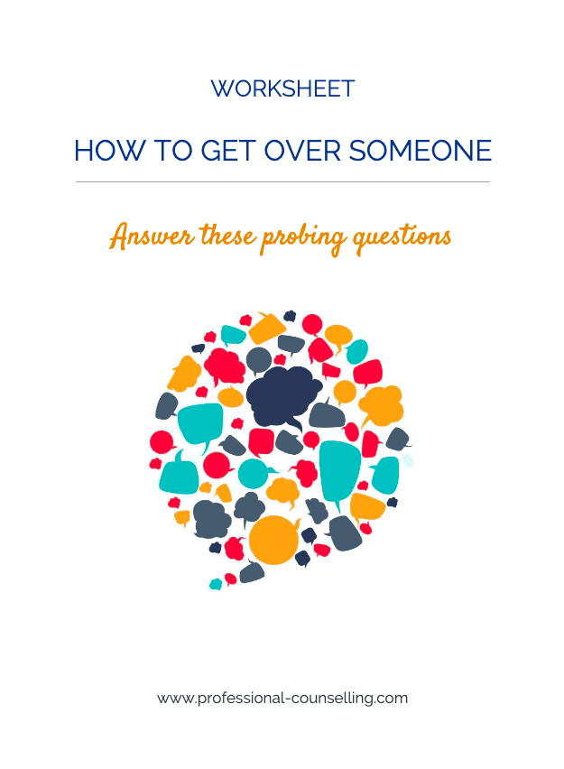 Front cover of worksheet: How to get over someone. Answer these probing questions.