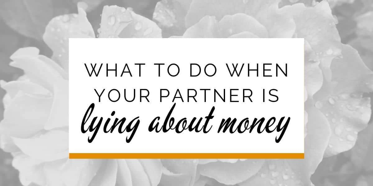 Banner: What to do when your partner is lying about money
